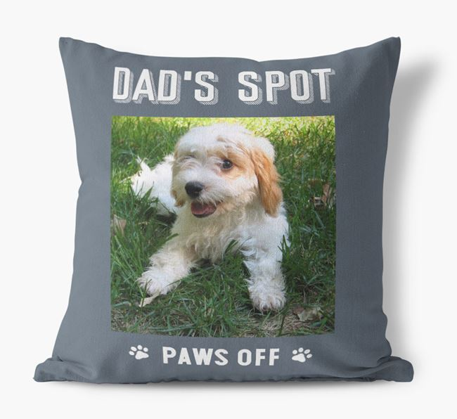 'Dad's Spot, Paws Off' Pillow with photo of your Cavachon