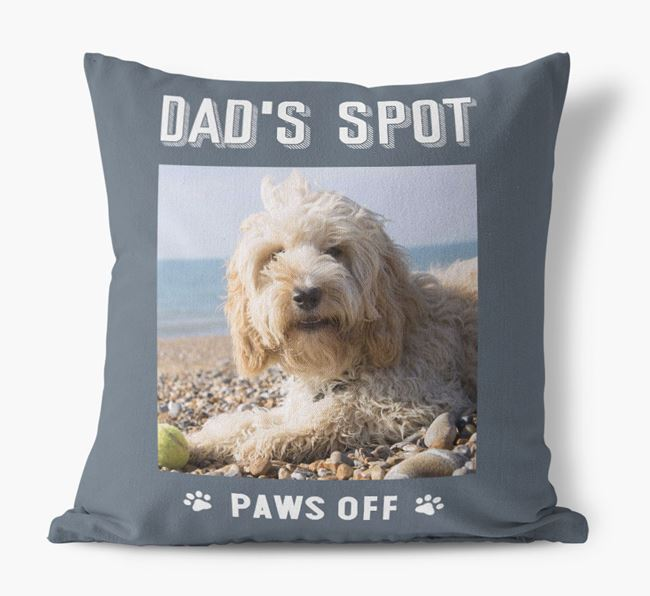 'Dad's Spot, Paws Off' Pillow with photo of your Cockapoo