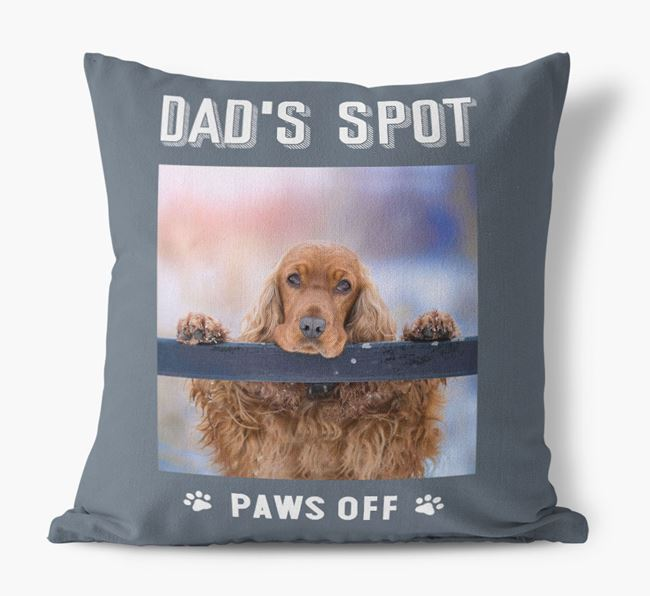 'Dad's Spot, Paws Off' Cushion with photo of your Cocker Spaniel