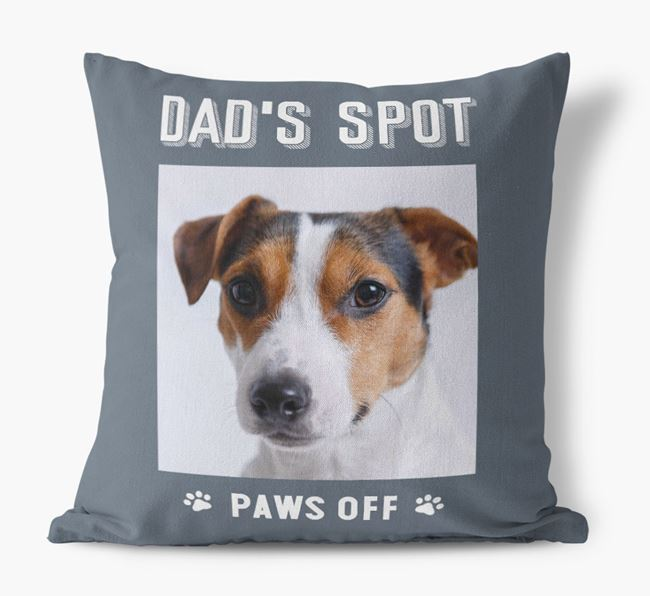 'Dad's Spot, Paws Off' Pillow with photo of your Jack Russell Terrier