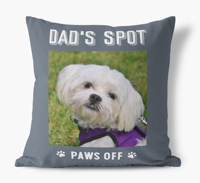 'Dad's Spot, Paws Off' Pillow with photo of your Maltese
