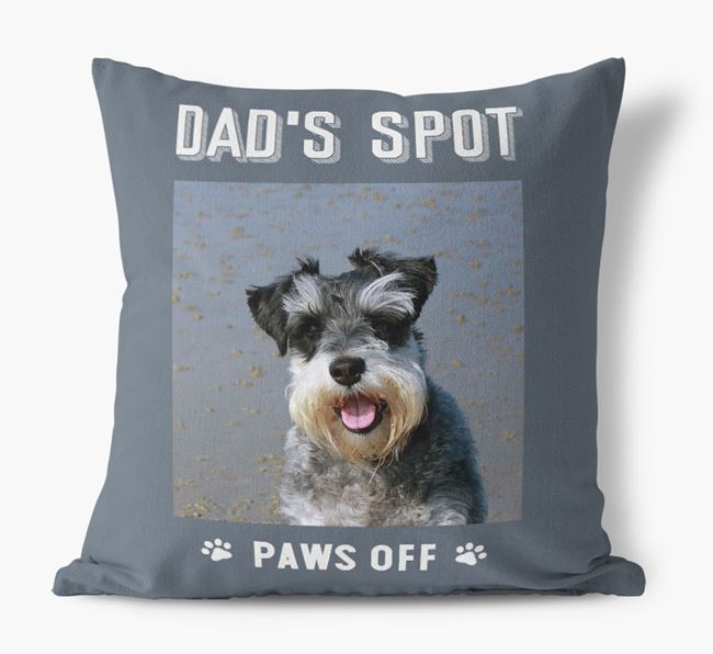 'Dad's Spot, Paws Off' Pillow with photo of your Miniature Schnauzer