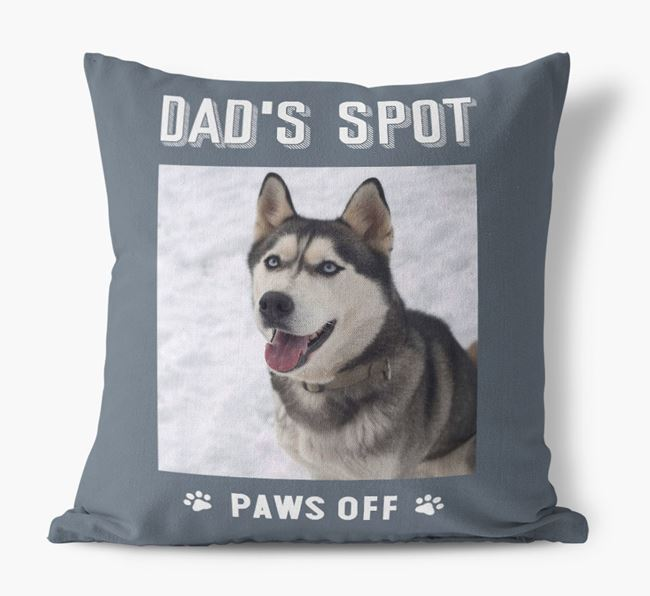 'Dad's Spot, Paws Off' Pillow with photo of your Siberian Husky