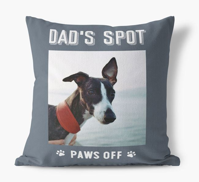 'Dad's Spot, Paws Off' Pillow with photo of your Whippet