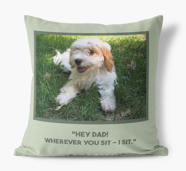 'Hey Dad' Pillow with photo of your Cavachon