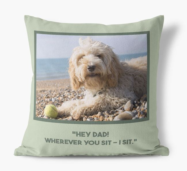 'Hey Dad' Pillow with photo of your Cockapoo