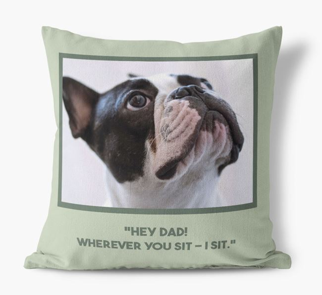 'Hey Dad' Cushion with photo of your French Bulldog