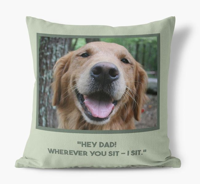 'Hey Dad' Pillow with photo of your Golden Retriever