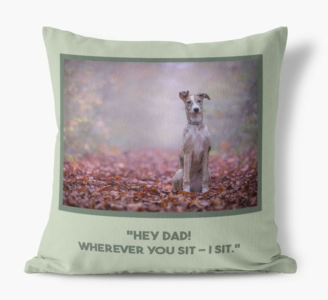 'Hey Dad' Pillow with photo of your Lurcher