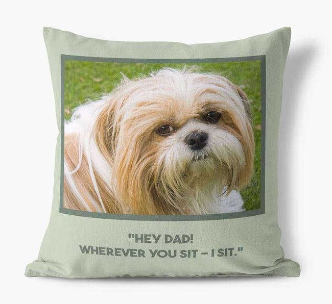 'Hey Dad' Pillow with photo of your Shih Tzu