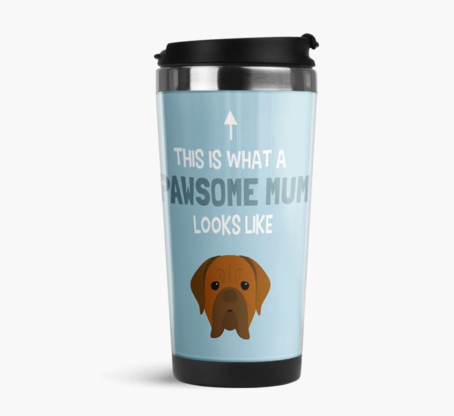 'This Is What a Pawsome Mum Looks Like' - Reusable Mug with Bordeaux Icon