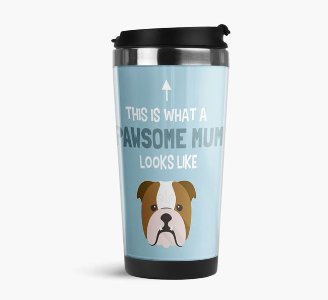 'This Is What a Pawsome Mum Looks Like' - Reusable Mug with Dog Icon