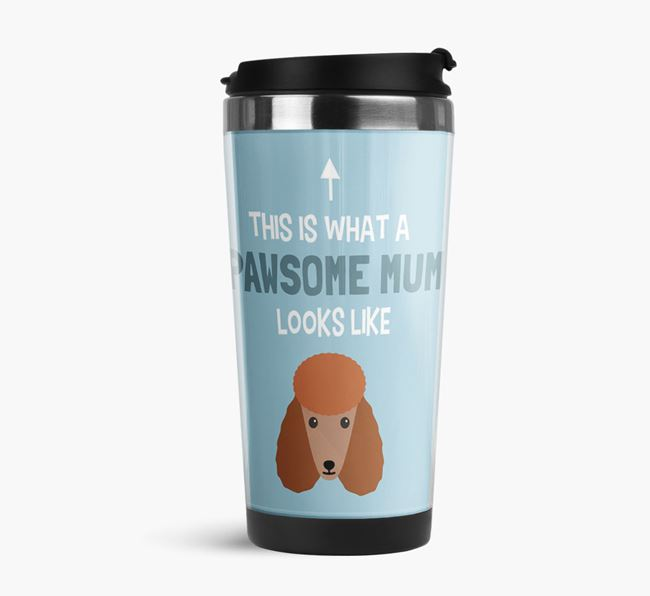 'This Is What a Pawsome Mum Looks Like' - Reusable Mug with Poodle Icon