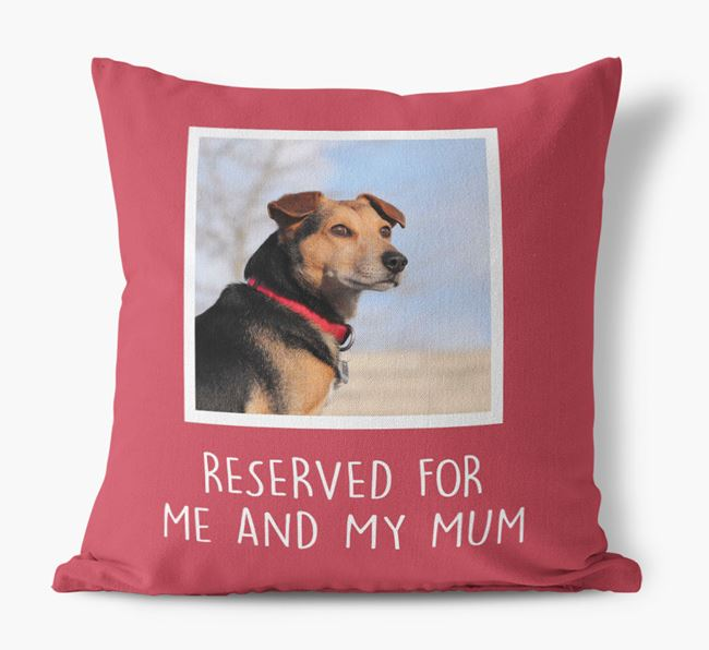 'Reserved for Me and My Mum' - Photo Upload Cushion for your Bedlington Terrier