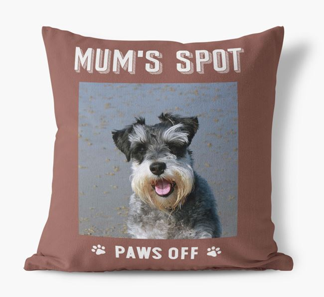 'Mum's Spot, Paws Off' - Photo Upload Cushion for your Schnauzer