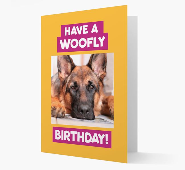 Photo Upload 'Have a Woofly Birthday' Card with your German Shepherd Picture