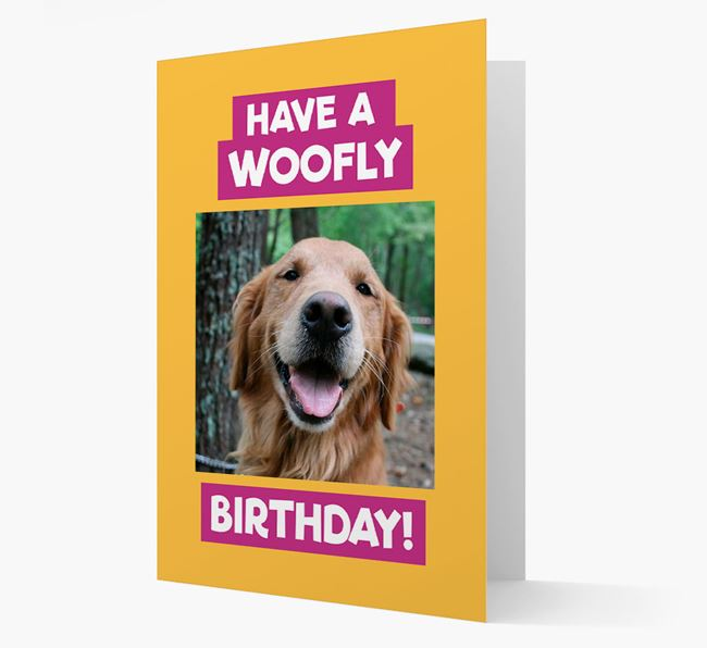 Photo Upload 'Have a Woofly Birthday' Card with your Golden Retriever Picture