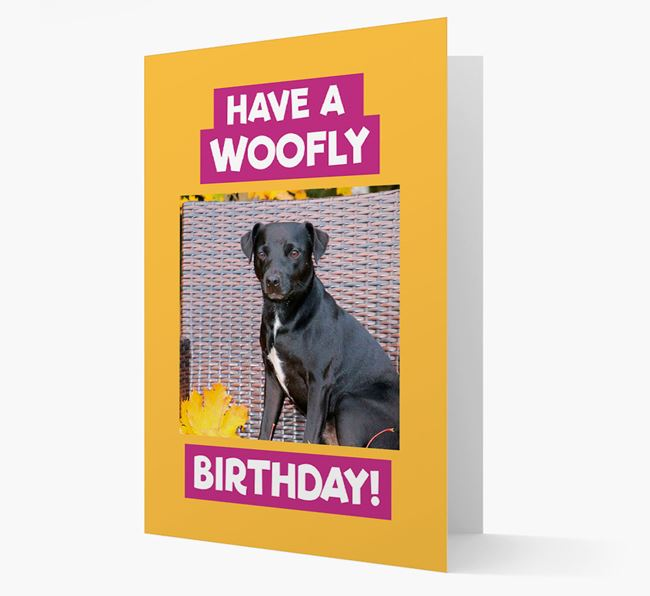 Photo Upload 'Have a Woofly Birthday' Card with your Patterdale Terrier Picture