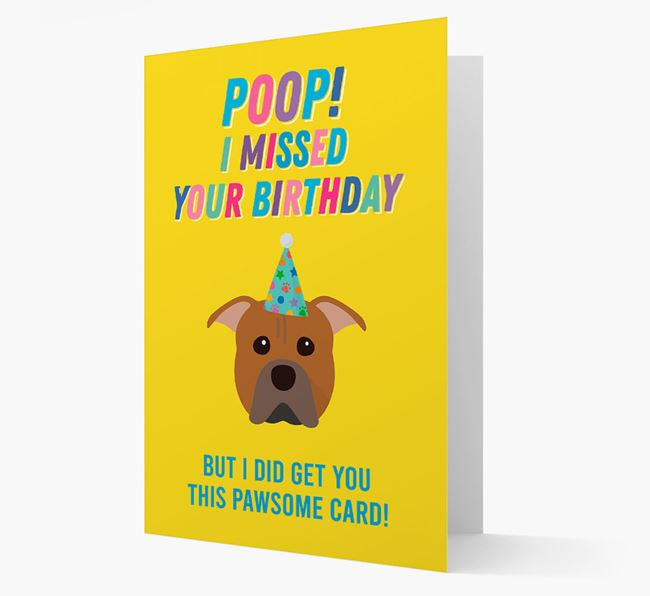 'Poop, I missed your Birthday' Card with American Pit Bull Terrier Icon