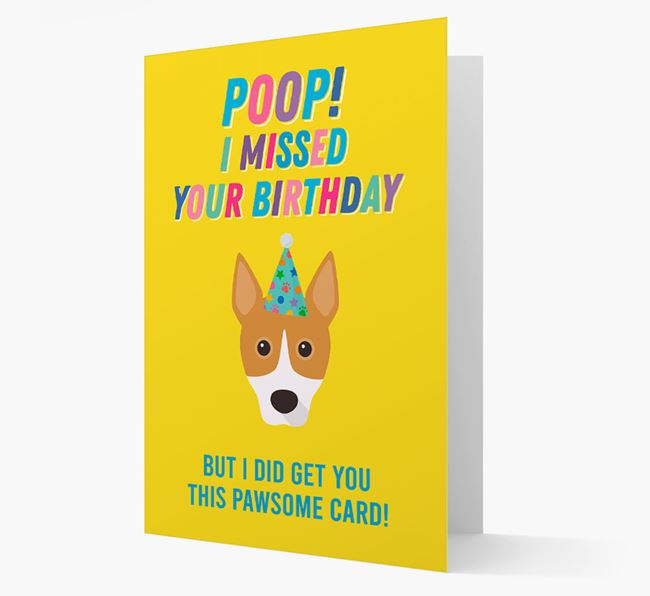 'Poop, I missed your Birthday' Card with Basenji Icon