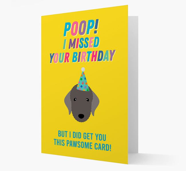 'Poop, I missed your Birthday' Card with Bedlington Terrier Icon