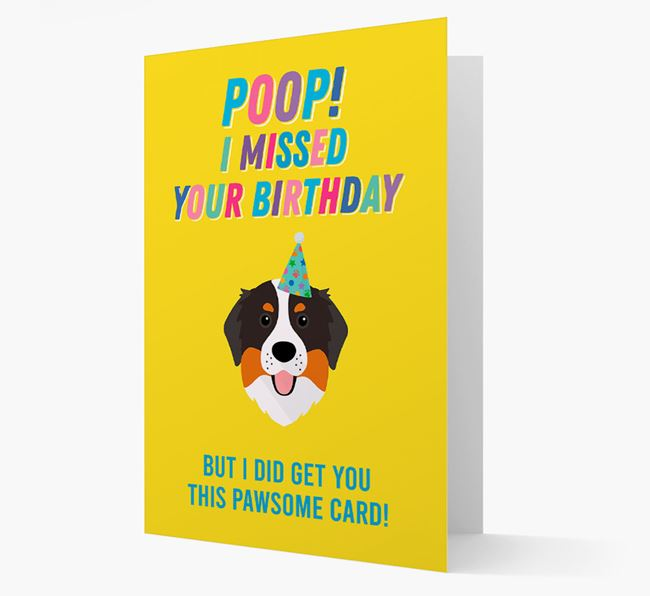 'Poop, I missed your Birthday' Card with Bernese Mountain Dog Icon