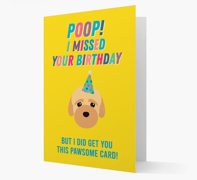 'Poop, I missed your Birthday' Card with Bich-poo Icon