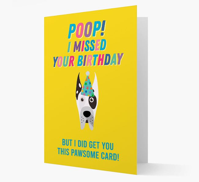 'Poop, I missed your Birthday' Card with Great Dane Icon