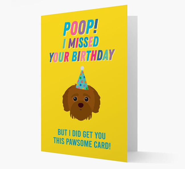 'Poop, I missed your Birthday' Card with Jack-A-Poo Icon