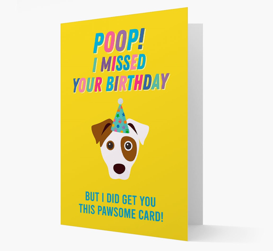 'Poop, I forgot your Birthday' Card with Dog Icon