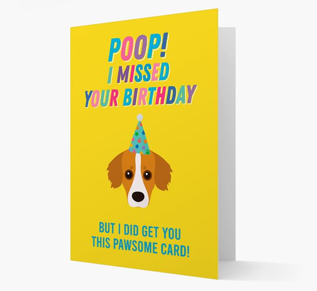 'Poop, I missed your Birthday' Card with Kokoni Icon