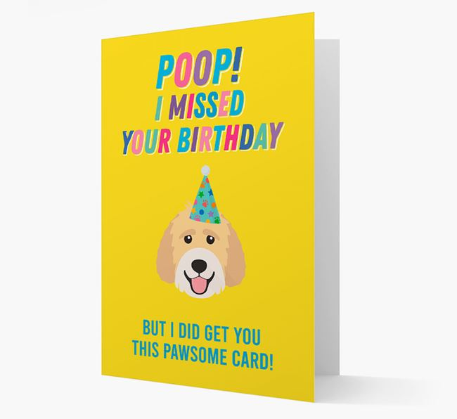 'Poop, I missed your Birthday' Card with Labradoodle Icon