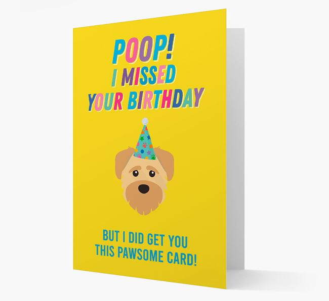 'Poop, I missed your Birthday' Card with Schnoodle Icon