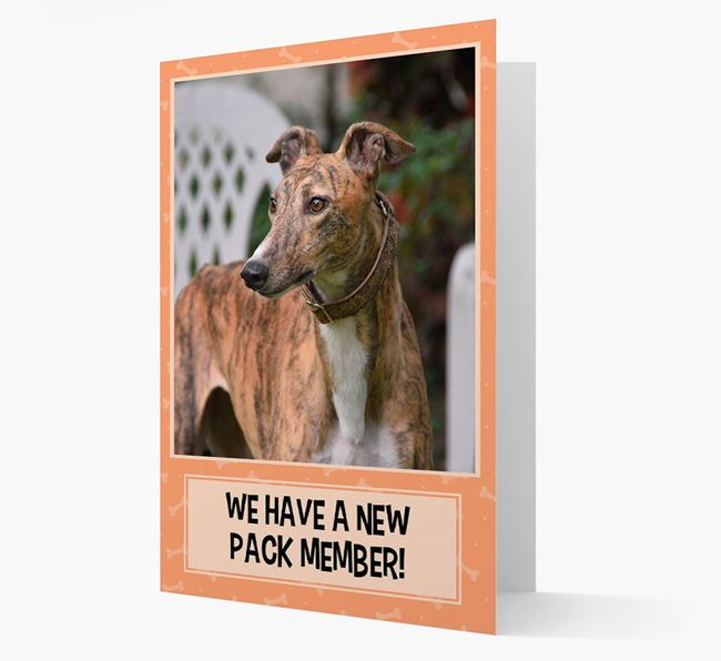 Photo Upload 'We have a new pack member' Card with Greyhound Picture