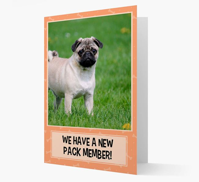 Photo Upload 'We have a new pack member' Card with Pug Picture