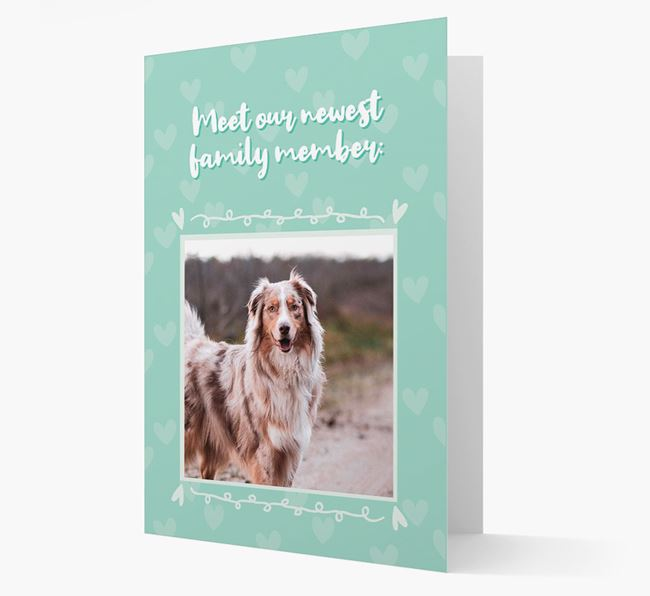 Photo Upload 'Meet our newest family member' Card with you Australian Shepherd Picture