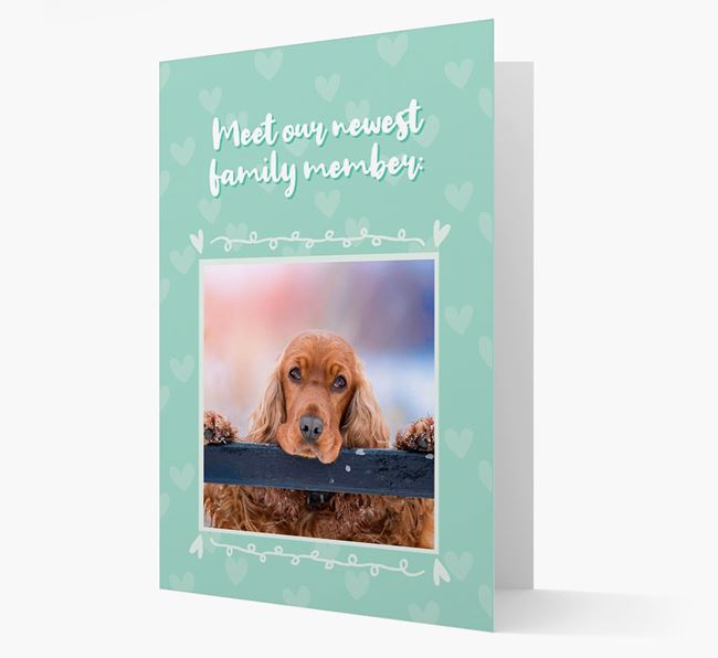 Photo Upload 'Meet our newest family member' Card with you Cocker Spaniel Picture