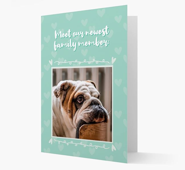 Photo Upload 'Meet our newest family member' Card with you English Bulldog Picture