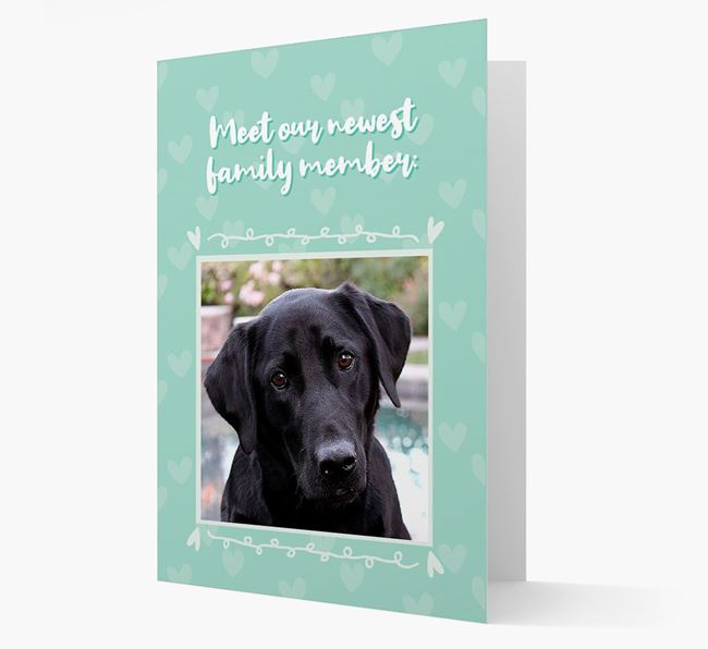 Photo Upload 'Meet our newest family member' Card with you Labrador Retriever Picture