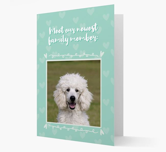 Photo Upload 'Meet our newest family member' Card with you Poodle Picture