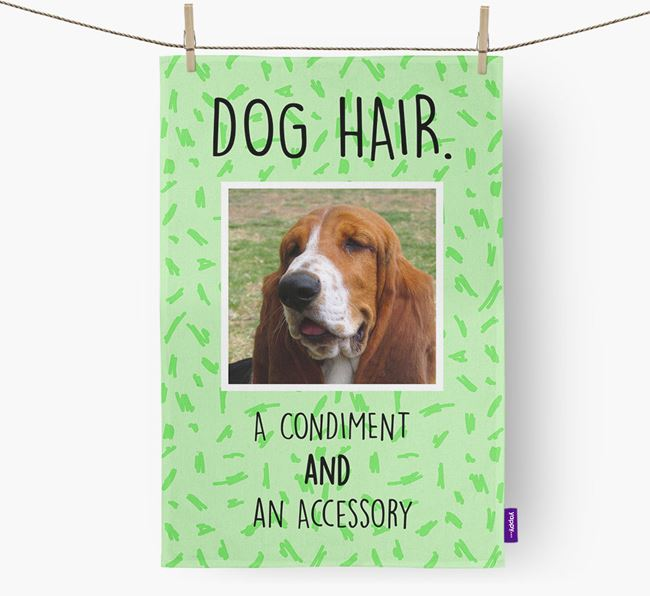 Photo Upload 'Dog Hair.' Dish Towel with Basset Hound Picture