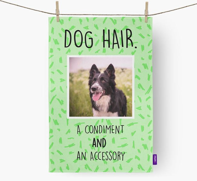 Photo Upload 'Dog Hair.' Dish Towel with Border Collie Picture