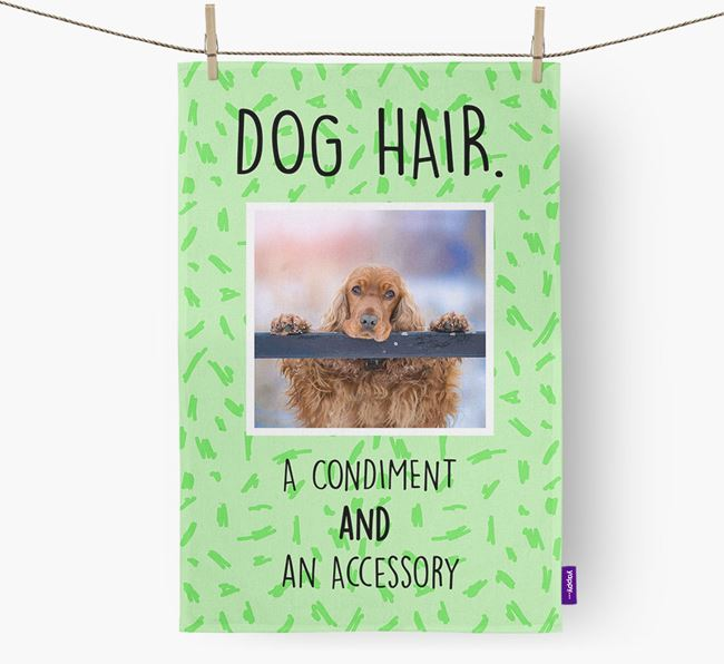 Photo Upload 'Dog Hair.' Dish Towel with Cocker Spaniel Picture