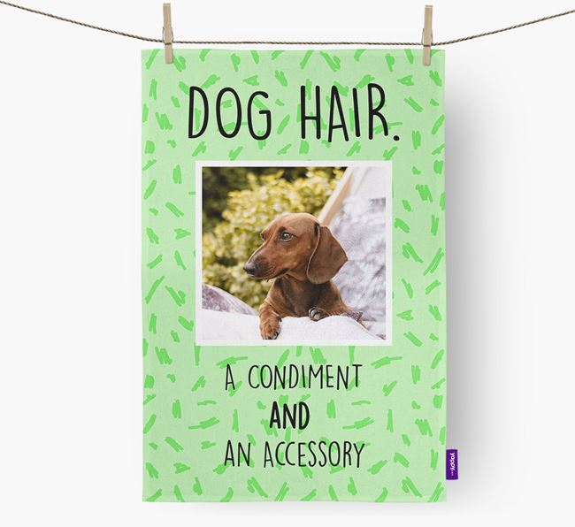 Photo Upload 'Dog Hair.' Dish Towel with Dachshund Picture