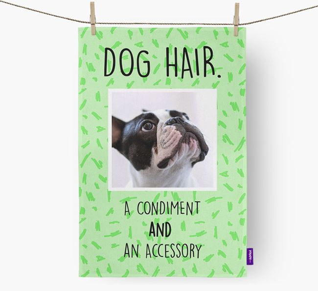 Photo Upload 'Dog Hair.' Dish Towel with French Bulldog Picture