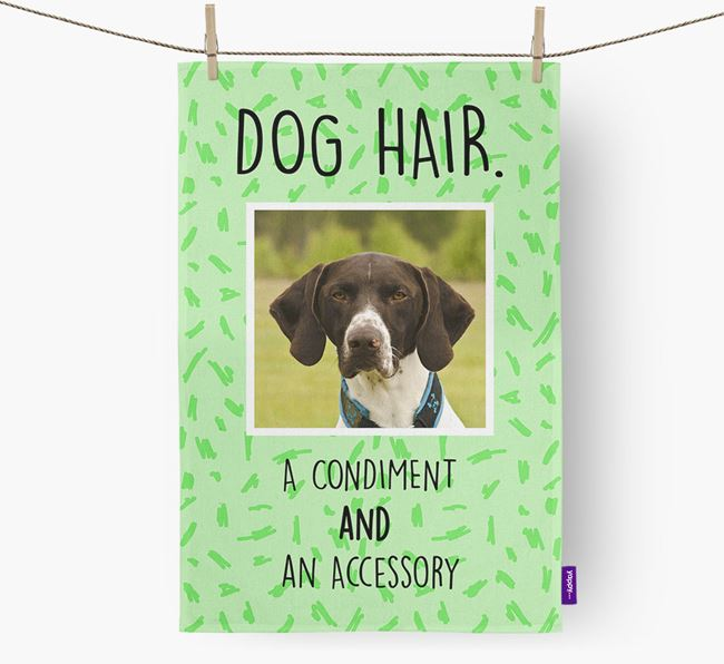 Photo Upload 'Dog Hair.' Dish Towel with German Shorthaired Pointer Picture