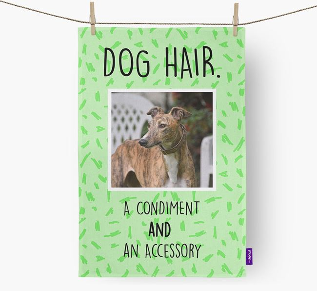 Photo Upload 'Dog Hair.' Dish Towel with Greyhound Picture