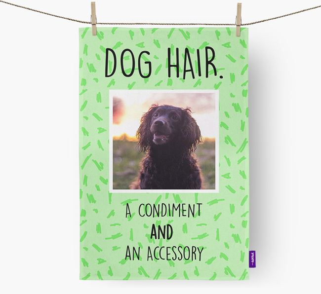 Photo Upload 'Dog Hair.' Dish Towel with Sprocker Picture
