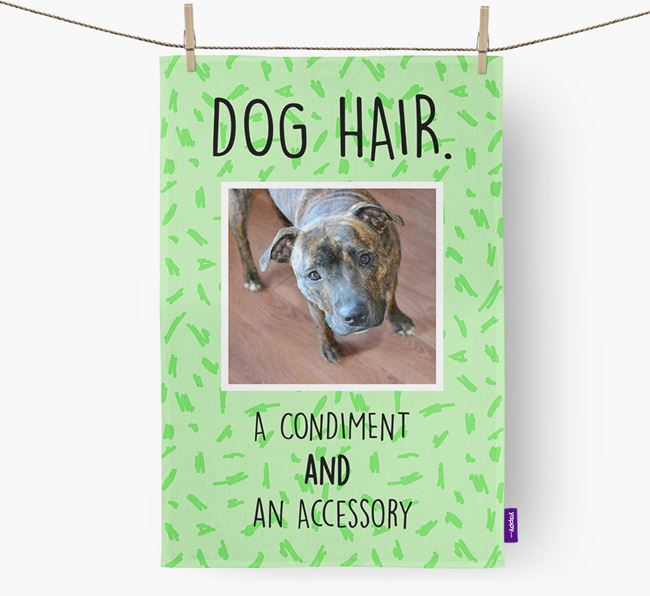 Photo Upload 'Dog Hair.' Dish Towel with Staffordshire Bull Terrier Picture