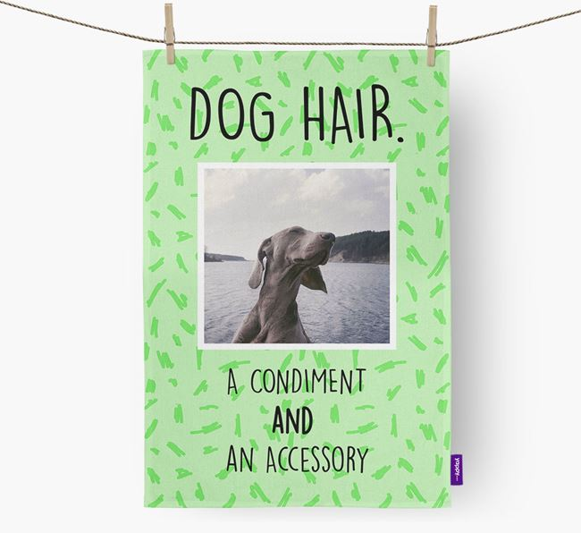 Photo Upload 'Dog Hair.' Dish Towel with Weimaraner Picture